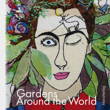 Livre-galerie « Gardens Around the World » MaroVerlag 2016.